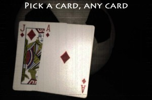 Cards will determine our fate